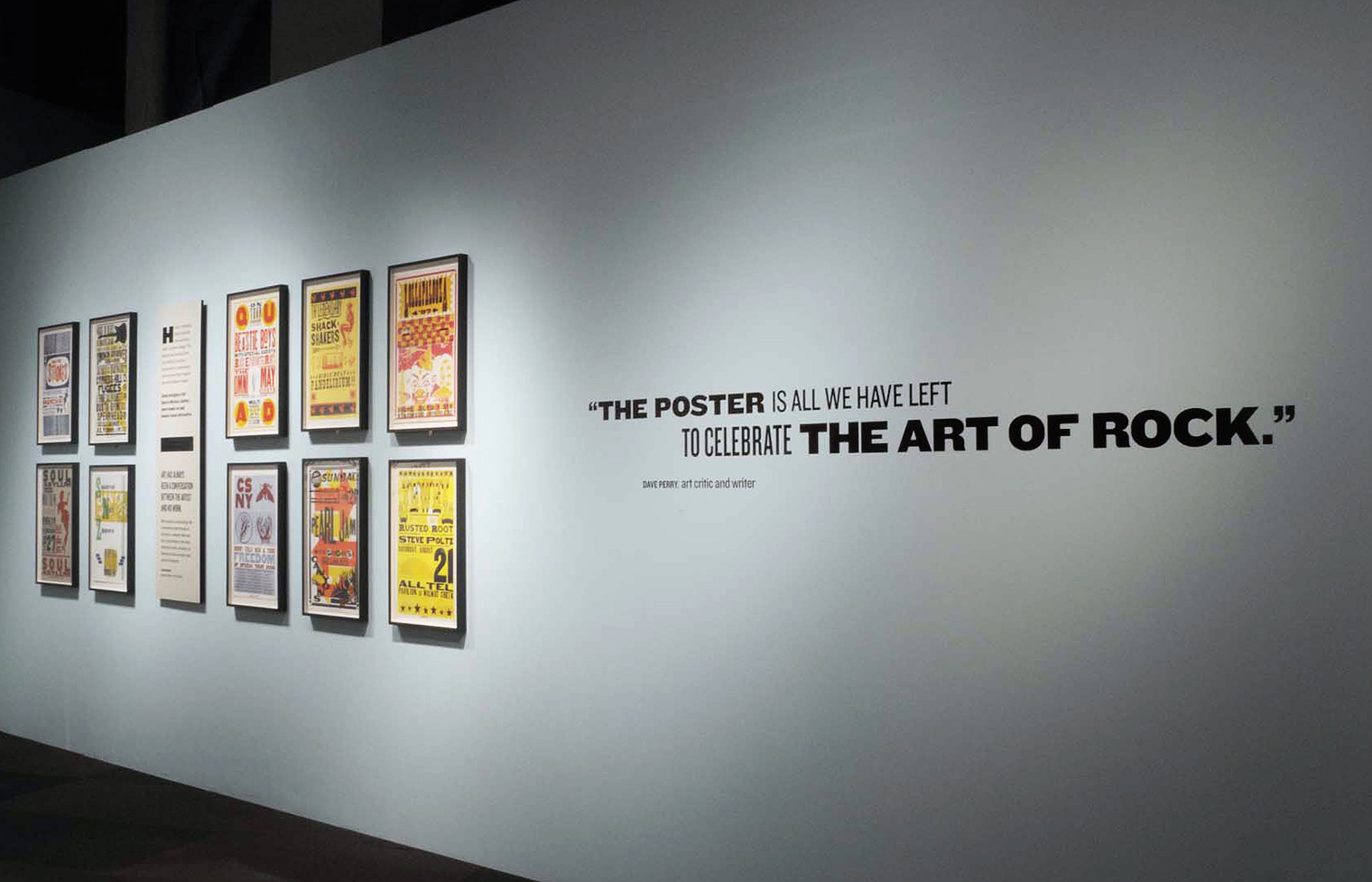 Quotes in the exhibition are treated with a variety of wood type fonts, echoing the aesthetic of the posters.