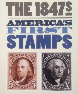 Thumbnail image of exhibition graphics for The 1847s: America's First Stamps for the National Postal Museum