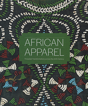Thumbnail image of the cover of the African Apparel catalogue for the Cornell Fine Arts Museum