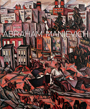 Thumbnail image of the cover of the catalogue Abraham Manievich for the Pensler Gallery