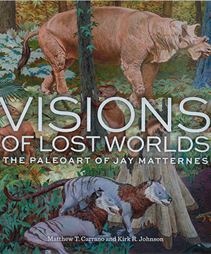 Thumbnail image of the cover of Jay Matternes' Visions of Lost Worlds for the National Museum of Natural History