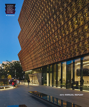Thumbnail image of the cover of the 2017 Annual Report for the National Museum of African American History and Culture