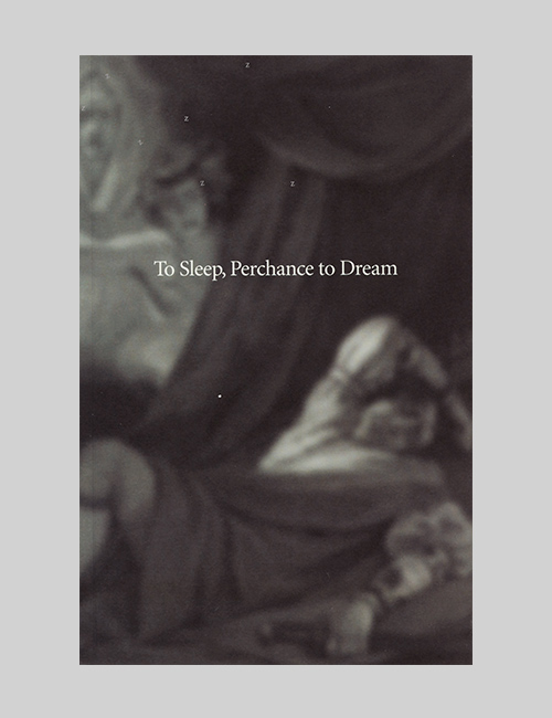 Thumbnail image of the cover of the To Sleep, Perchance to Dream catalogue for the Folger Shakespeare Library.